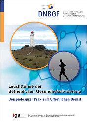 """Klicken Sie zur Broschüre: """"Leuchttürme der Betrieblichen Gesundheitsförderung"""""""